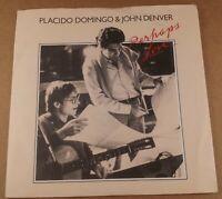 "Placido Domingo & John Denver : Perhaps Love : Vintage 7"" Single from 1981"
