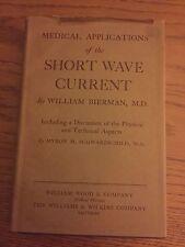 Vintage Medical School Textbook, Book, Short Wave Current, Bierman, 1938, Sinai