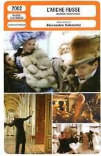 FICHE CINEMA : L'ARCHE RUSSE Alexandre Sokourov 2002 Russian Ark/Russkiy Kovcheg