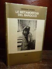 EINAUDI - ANDREINA GRISERI : LE METAMORFOSI DEL BAROCCO 1967 Arte  Architettura