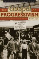 The Gospel of Progressivism: Moral Reform and Labor War in Colorado, 1900-