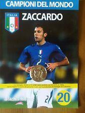 MEDAGLIA N°20 ITALIA MONDIALE GAZZETTA CAMPIONI MONDO 2006 ZACCARDO +omaggio