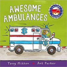 Awesome Ambulances (Amazing Machines) By Tony Mitton NEW (Paperback) Book