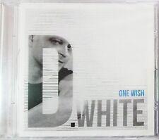 D. WHITE   -ONE WISH-   (c)2017