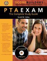 PTA Exam - The Complete Study Guide - Scott Giles