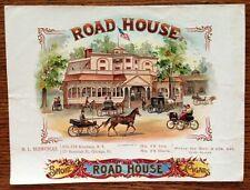Road House Original Antique Cigar Box Label Art OL Schwencke Stone Lithograph
