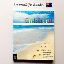 CHILDHOOD: First Australasian Edition ~ Hoffnung et al (2010). Psychology.
