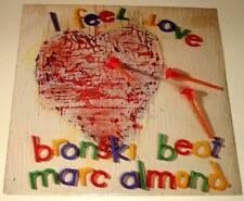 "BRONSKI BEAT / MARC ALMOND : I FEEL LOVE   7"" Vinyl Single 45  P/S  (1985)  Ex."
