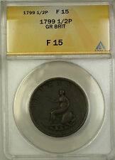 1799 Great Britain 1/2P Penny Coin ANACS F-15