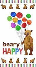 Beary Happy Bear Cotton quilt fabric panel by Andover by Eric Carle