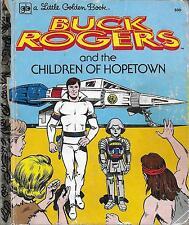 Buck Rogers : The Children Of Hopetown. Nice Condition.  Little Golden Book