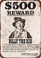 "1878 Billy the Kid Wanted Poster Rustic Retro Metal Sign 8"" x 12"""