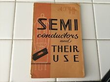 Semi Conductors and Their Use by AF Yoffe English translation 1960