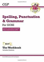 CGP Books - Spelling, Punctuation and Grammar for Grade 9-1 GCSE