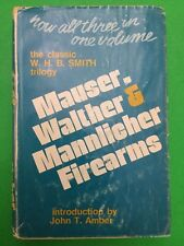 Mauser, Walther & Mannlicher Firearms, 'Now All Three In One Volume' 1971
