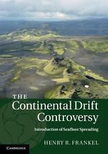 The Continental Drift Controversy (volume 3): By Henry R. Frankel