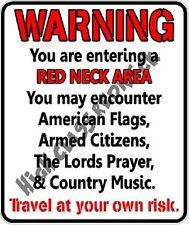 Warning REDNECK AREA  sticker decal