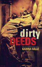Dirty Angels: Dirty Deeds Bk. 2 by Karina Halle (2015, Paperback)