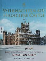 Weihnachten auf Highclere Castle: Rezepte und Traditionen