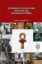 Ako Dr. Faheem Judah-El D.D. - The Meaning of the Rosy Ankh/ Dr. York / Dr. Ben