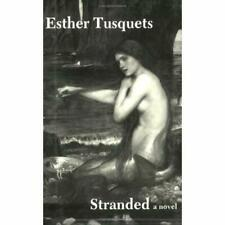 Stranded - Paperback NEW Esther Tusquets 1992-11-01
