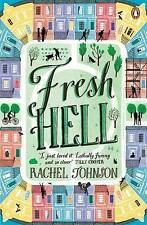 Fresh Hell BRAND NEW BOOK by Rachel Johnson (Paperback, 2015)