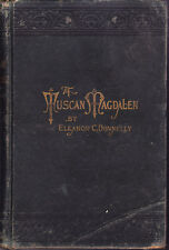 A Tuscan Magdalen, Eleanor C Donnelly, 1896 HC