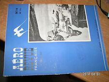 Aero Revue Française n°14 Avion chasse 1944/45 Torpilleurs FAIREY