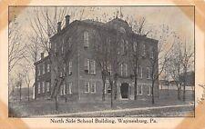 D68/ Waynesburg Pennsylvania Pa Postcard c1910 North Side School Building