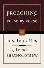Preaching Verse by Verse by Ronald J. Allen and Gilbert L. Bartholomew (1999,...