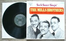 The MILLS BROTHERS-Such Sweet Singin'-Vocalion Stereo LP VL-73859 VG+