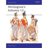 Wellington's Infantry (1) (MAA Nr. 114) Osprey Men at Arms