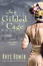 In a Gilded Cage (Molly Murphy Mysteries) Bowen, Rhys Hardcover