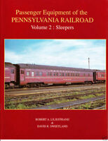 Passenger Equipment of the PENNSYLVANIA RAILROAD: Vol. 2, SLEEPERS (NEW)