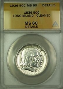 1936 Long Island Commem Silver Half Dollar 50c Coin ANACS MS-60 Details Cleaned