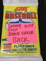 * SAMMY SOSA ROOKIE ERROR SHOWN BACK * 1990 Score Baseball Pack, Chicago Cubs