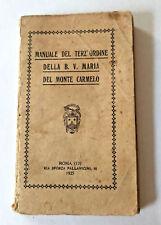 Manuale del Terz'ordine della Beata Vergine Maria del Monte Carmelo 1925