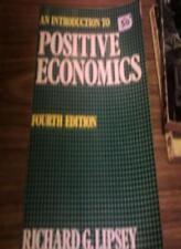 Introduction to Positive Economics,Richard G. Lipsey