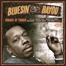 Bluesin' By The Bayou - Rough'n'Tough (CDCHD 1403)
