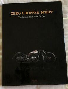 Zero Chopper Spirit, The Samurai Bikes From Far East hc/dj Chop Stick Publishing