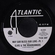 ELVIS & ROADRUNNERS: May God Bless Our Love 45 (dj) Soul