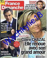 France dimanche n°3677 du 17/02/2017 Fillon Claire Chazal Renaud Macron
