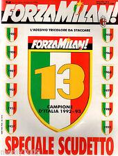 FORZA MILAN!=N°6 1993=13°SCUDETTO 1992/93=COPERTINA AUTOADESIVA =LE 34° PARTITE
