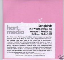 (D214) Songbirds, The Weatherman - DJ CD