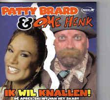 Patty Brard&Ome Henk-Ik Wil Knallen cd single
