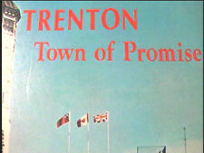 2 Vols 1st Canadian History Trenton Ontario CFB Trenton RCAF Bay Of Quinte