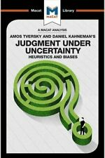 Judgment under Uncertainty Heuristics and Biases by Camille Morvan 9781912128945
