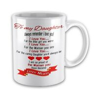To My Daughter Always Remember I Love You...Love Mum Novelty Gift Mug
