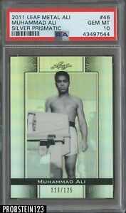 2011 Leaf Metal Silver Prismatic Muhammad Ali Boxing HOF /125 PSA 10 GEM MINT