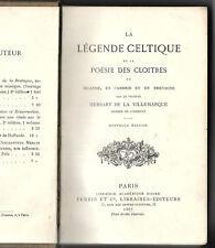 La Légende Celtique et la Poésie des Cloîtres- Irlande, Cambrie , Bretagne 1887
